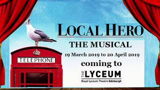 LOCAL HERO - the Musical (Dates) - featuring 'new' MARK KNOPFLER music