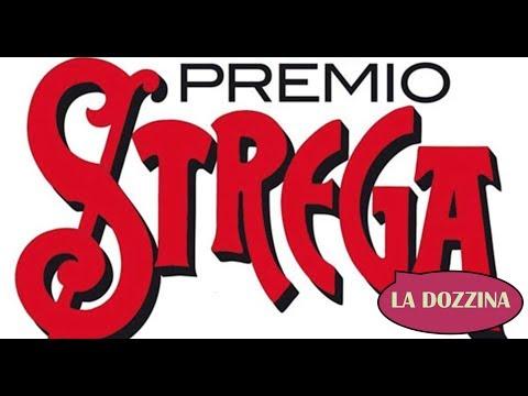PREMIO STREGA 2017   LA DOZZINA