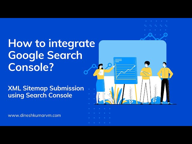 How to integrate Google Search Console for a Website? | XML Sitemap Submission to Google