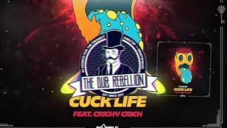 Dubloadz - Cuck Life (feat. Crichy Crich)