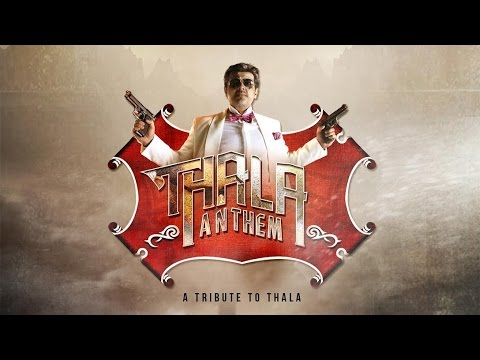 Thala Anthem | Happy Birthday Ajith  | One Man...