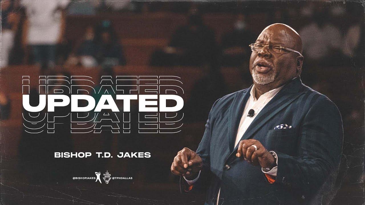 Download Updated -  Bishop T.D. Jakes