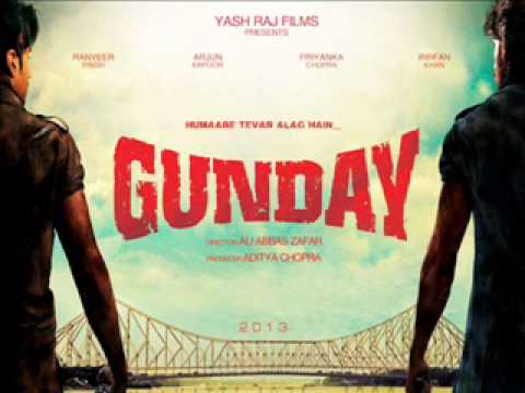 Saaiyaan -- Gunday