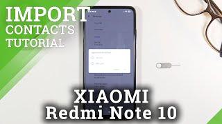 SIMカードからXIAOMIRedmi Note 10内部ストレージに連絡先をコピーする方法–電話番号を送信する