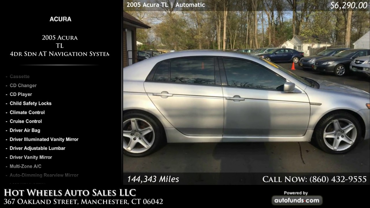 Used Acura TL Hot Wheels Auto Sales LLC Manchester CT - Used 2005 acura tl