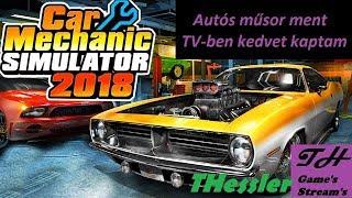 Car Mechanic Simulator 2018 HUN: Autós műsor ment a TV-ben-kedvet kaptam