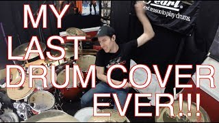 Download Video MY LAST DRUM COVER EVER! MP3 3GP MP4