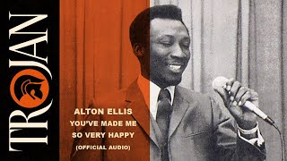 Alton Ellis - Youve Made Me So Very Happy (Official Audio) YouTube Videos