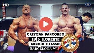 ENTRENO EN CONJUNTO | Luís Llorente | Cristian Pancorbo | Arnold Classic 2017 | CuerposPerfectosTV