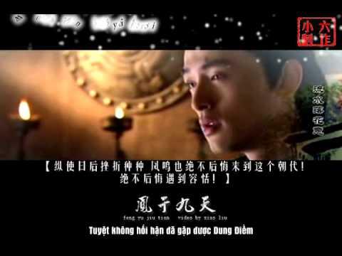 [Vietsub][Đam mỹ] Phượng Vu Cửu Thiên – Aki A Kiệt ft. Tiểu Khúc Nhi – [Hồ ca đồng nhân]