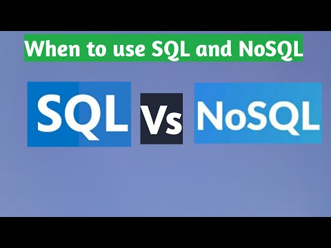 When to use SQL and NoSQL