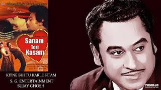 KITNE BHI TU KARLE SITAM - KISHORE KUMAR - SANAM TERI KASAM(1982) - RAHUL DEB BURMAN