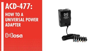 The Hosa ACD-477 Universal Power Adapter