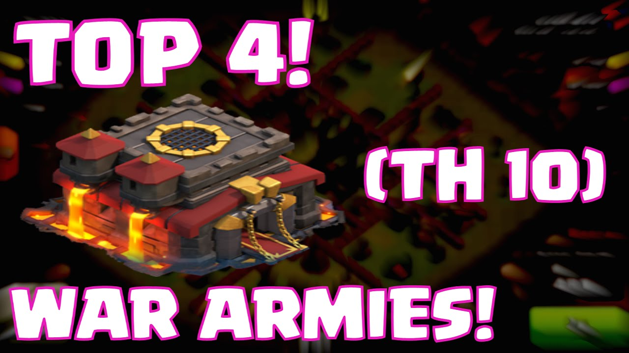 Clash Of Clans Best Townhall  Strategies Top  Clash Of Clans Clan Wars Armies Youtube