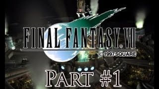 Final Fantasy VII PC Remake (2012) - Gameplay: Part 1 HD