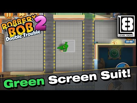 Robbery Bob 2 - Green Screen Suit Madness!