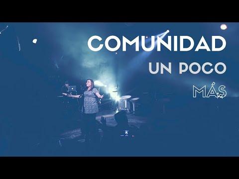 COMUNIDAD // Un Poco Más // Cover A Little Longer