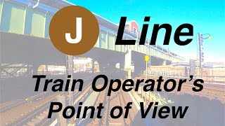 ⁴ᴷ NYC Subway Train Operator's Point of View - A Round Trip on the J Line