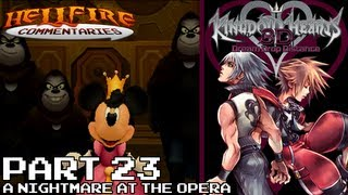 Kingdom Hearts 3D: Dream Drop Distance [Part 23: A Nightmare at the Opera]