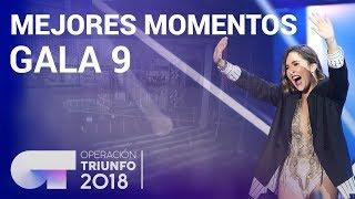 Mejores momentos de la Gala 9 | OT 2018