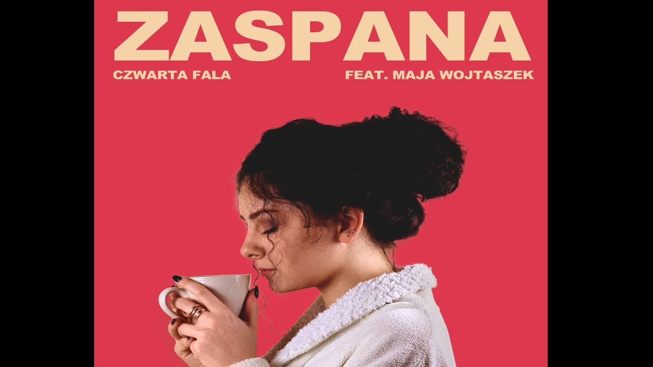 ZASPANA ( HAVANA PARODIA – Camila Cabello ft. Young Thug) || KABARET CZWARTA FALA ft. Maja Wojtaszek