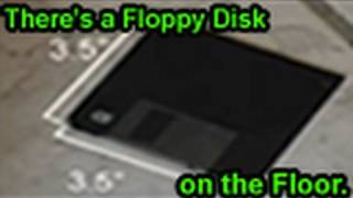Repeat youtube video There's a Floppy Disk on the Floor (Original Song)