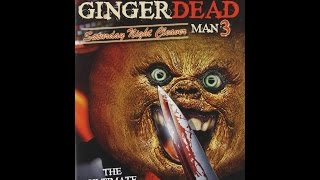 "Movies to Watch on a Rainy Afternoon- ""Gingerdead Man 3: Saturday Night Cleaver (2011)"""