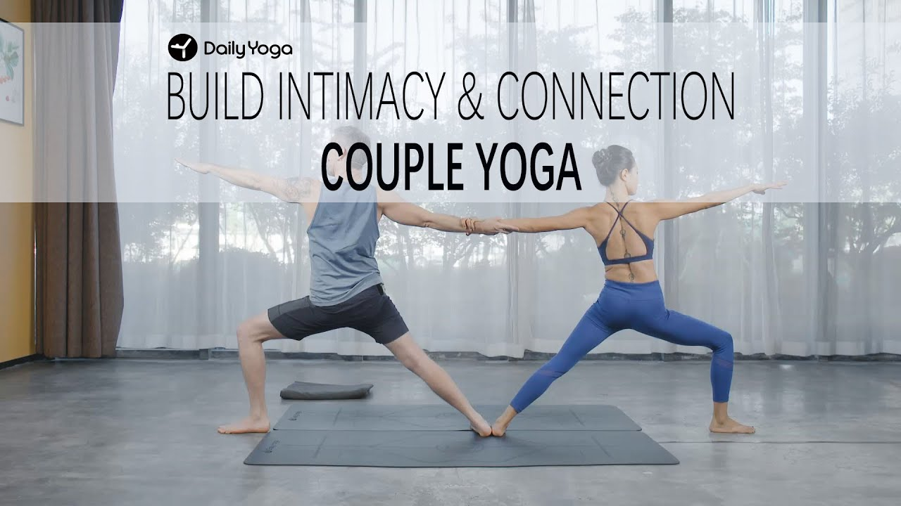 Couple Yoga For Beginners 2 Build Intimacy And Connection Youtube