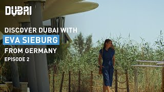 Discover a Sustainable Dubai with Eva Sieburg from Germany - Episode 2 | Visit Dubai