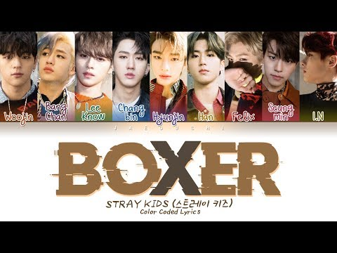 Stray Kids - BOXER (Color Coded Lyrics Eng/Rom/Han/가사)