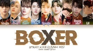 [3.10 MB] Stray Kids - BOXER (Color Coded Lyrics Eng/Rom/Han/가사)