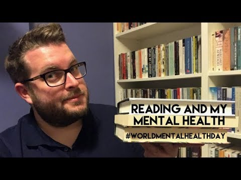Reading & My Mental Health | World Mental Health Day | 2017