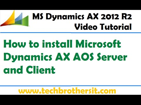 02 - How To Install Microsoft Dynamics AX AOS Server And Client