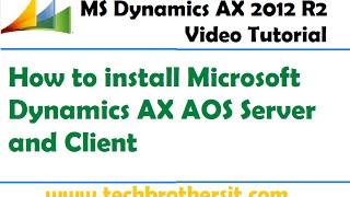 02 - het installeren van Microsoft Dynamics AX AOS-Server en Client