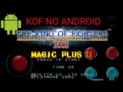 Como baixar KOF 2002 magic plus 2 para Android 100℅fuciona