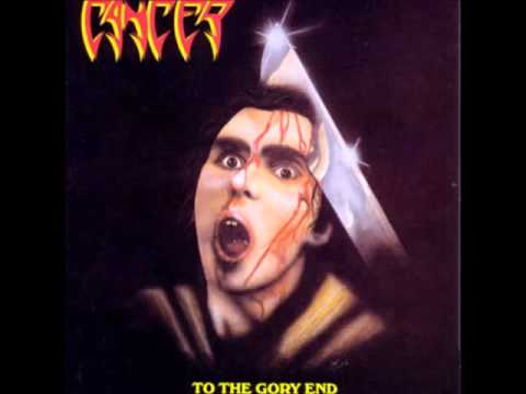 Cancer - To The Gory End  [Full Album] 1990