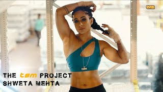 Fitness Motivation - EFFICIENCY | The TSM Project | Shweta Mehta | Roadies Winner