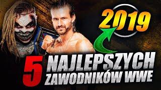 TOP 5: NAJLEPSI ZAWODNICY WWE W 2019 ROKU!