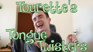 Tongue twister with Tourette's Syndrome isn't easy... But it's really FUNNY!