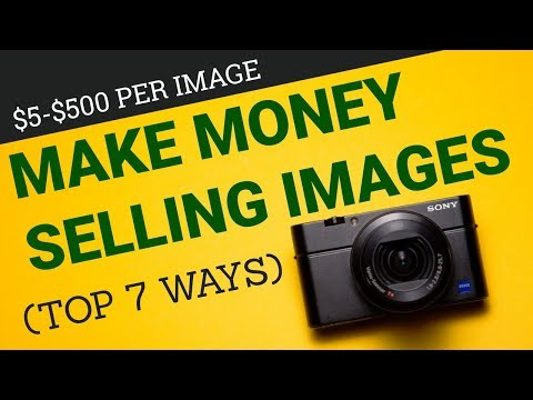 Easy Ways To Make Money Online Selling Images 📷 (Top 7 Ways) ❤️️ $5-$500 Per Image 📷