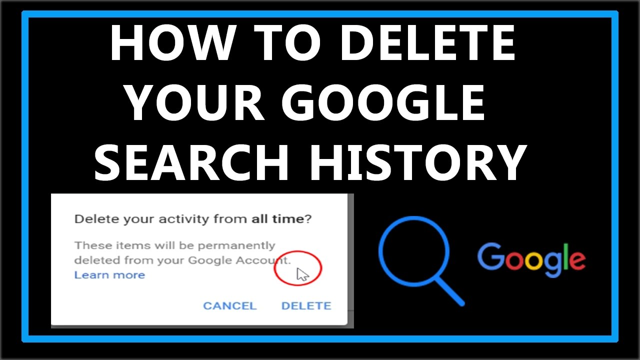 How To Delete Your Google Search History? - YouTube