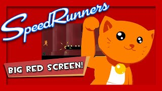 SpeedRunners - #54 - BIG RED SCREEN!