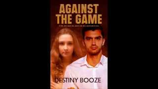 Against the Game Book Trailer