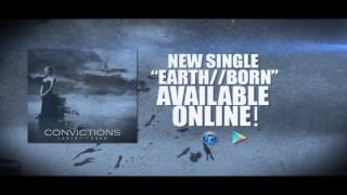 Convictions - EARTH//BORN (Official Lyric Video)