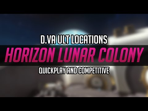 [Horizon Lunar Colony] DVA Ult Locations - For Quick play and competitive!