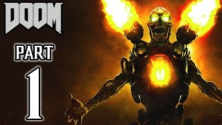 Video DOOM (PS4) Walkthrough PART 1 Gameplay No Commentary @ 1080p (60fps) HD ✔ download MP3, 3GP, MP4, WEBM, AVI, FLV Agustus 2018