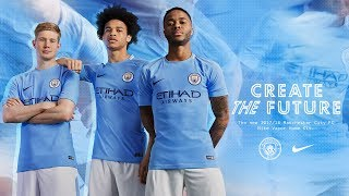 MAN CITY & NIKE 2017/18 HOME KIT LAUNCH