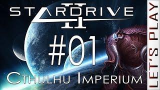 StarDrive 2 #01 - Cthulhu Imperium [Custom]