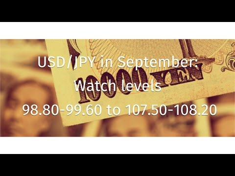 USD/JPY in September: 98.80-99.60 to 107.50-108.20 levels to watch