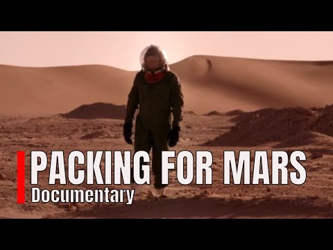 Packing For Mars 2018  - Documentary [1080p]